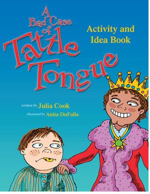 A Bad Case of Tattle Tongue Activity Book