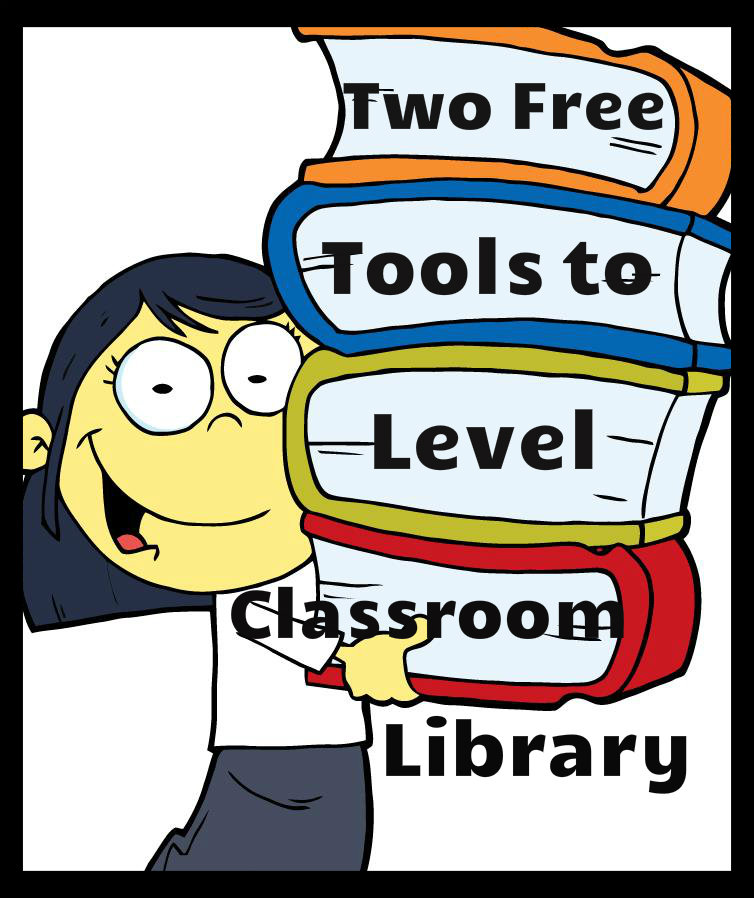 Free Tools To Level Classroom Library