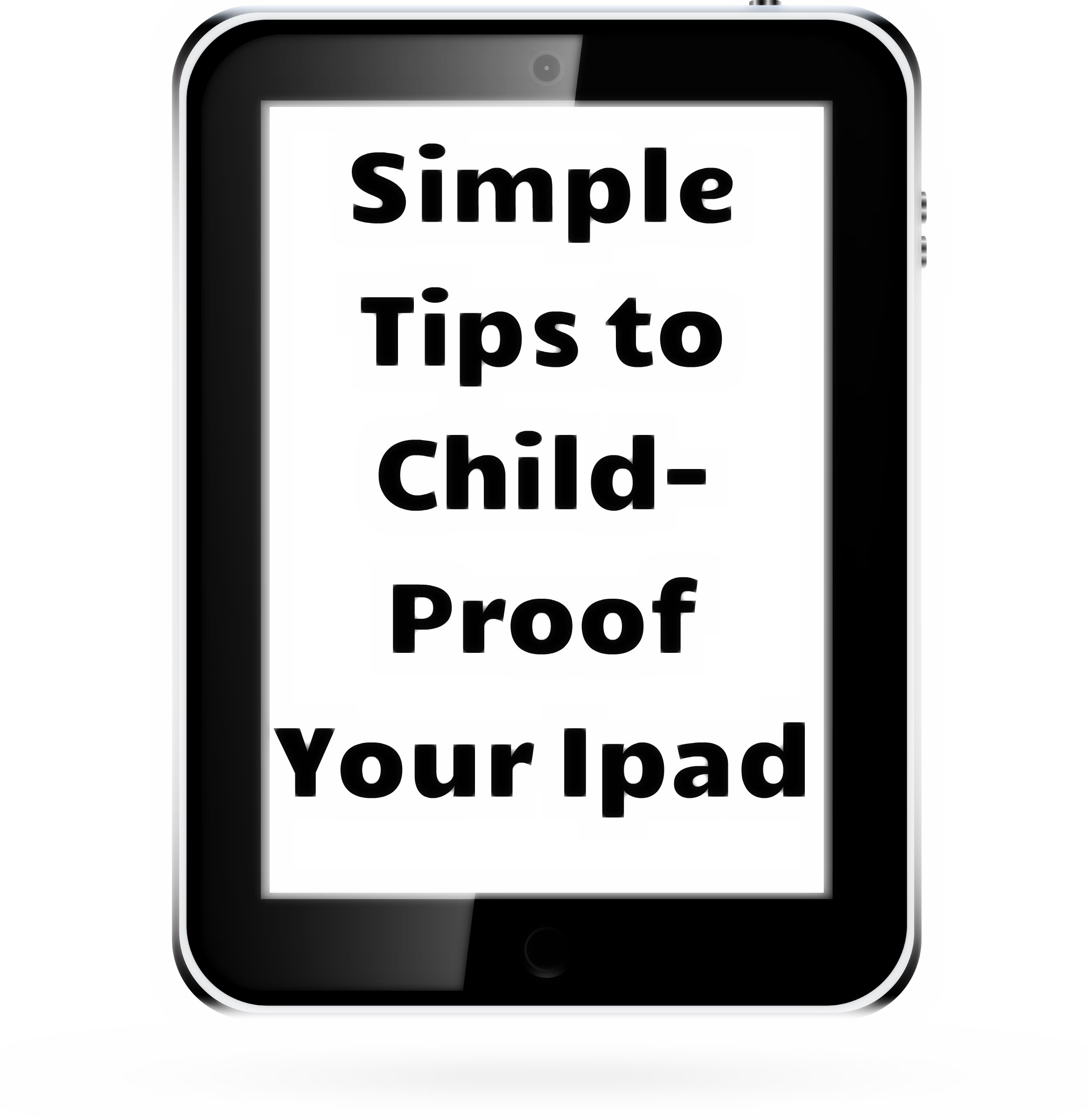 How to child-proof your ipad