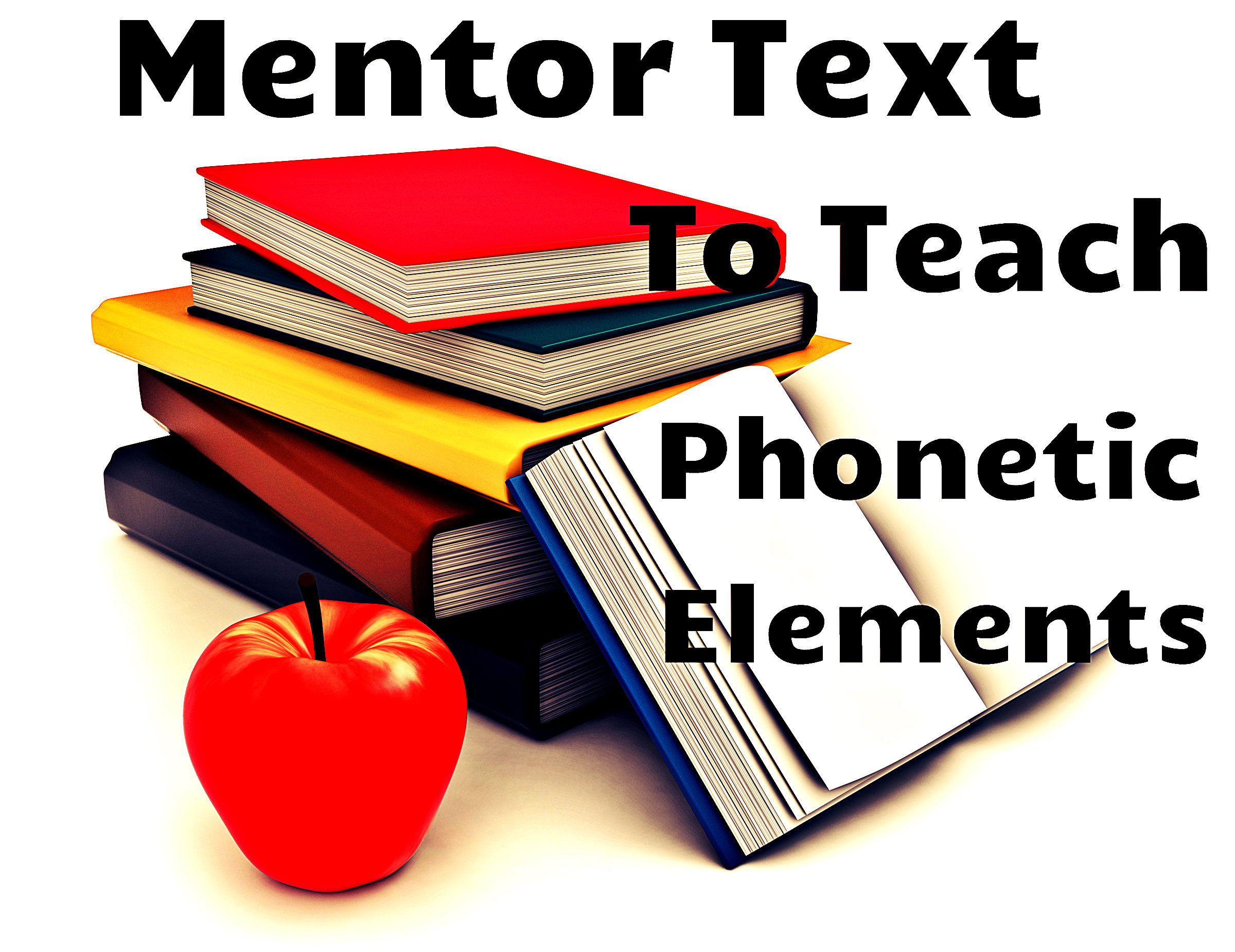 Mentor text to teach phonetic elements
