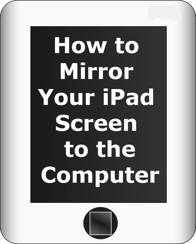 How to mirror your ipad screen to the computer