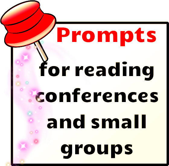 Free prompts for reading conferences and small group reading instruction
