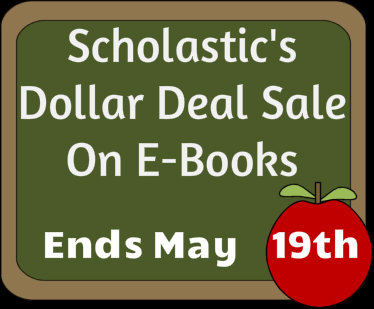 Scholastic Dollar Deal Sale Ends May 19