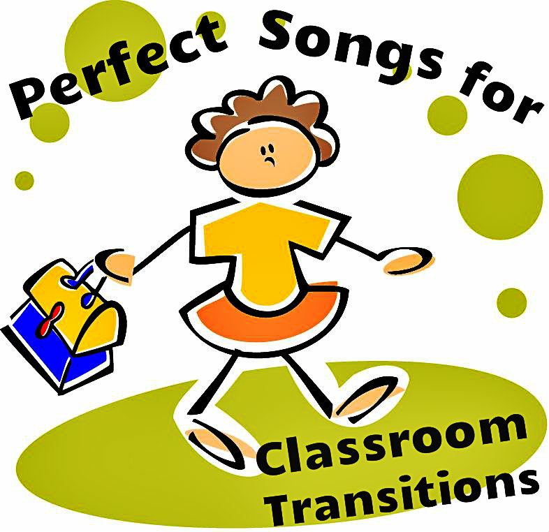 Perfect songs for classroom transitions
