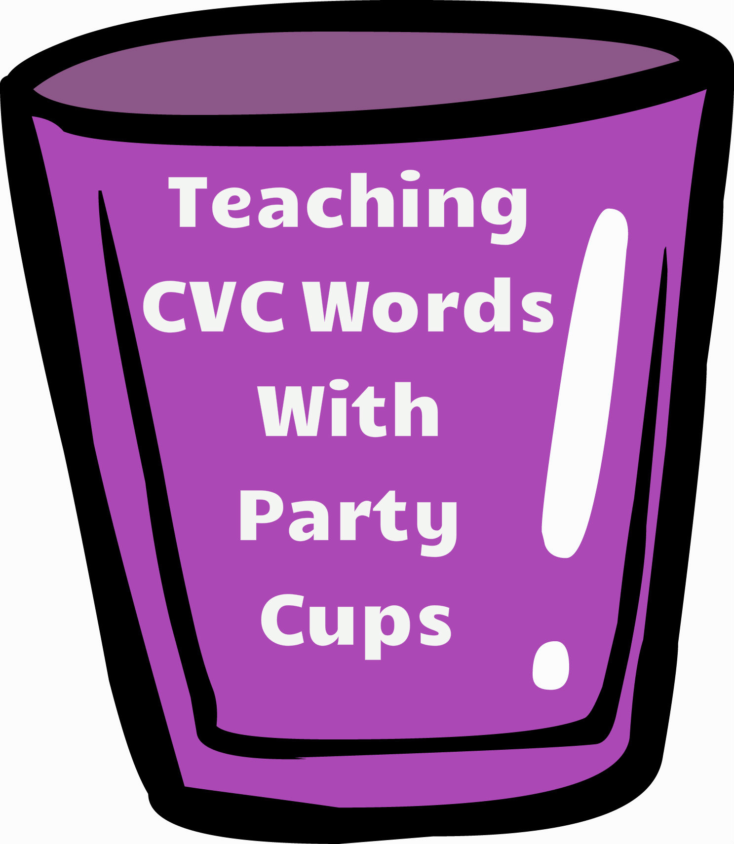 Teaching CVC Words With Party Cups