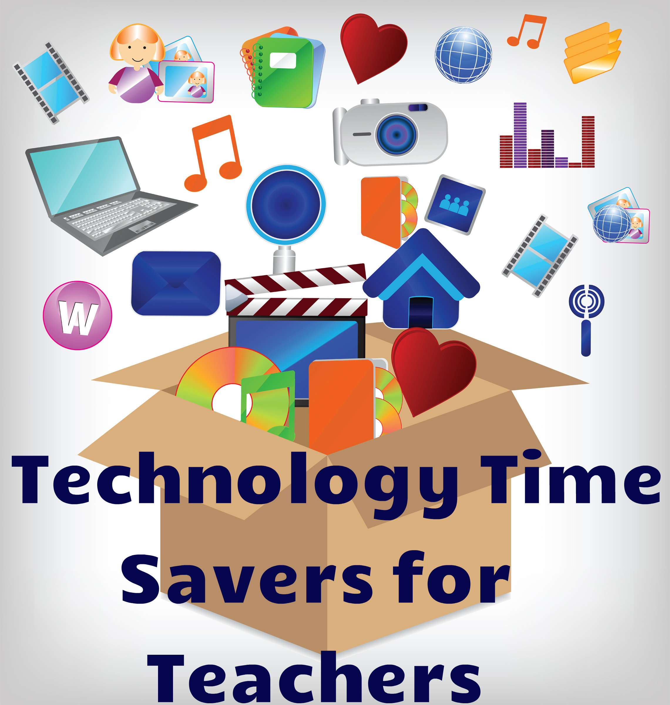 Technology Time Savers for Teachers