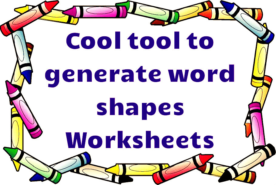 Word Shapes Worksheets Generator – Kindergarten Worksheet Generator