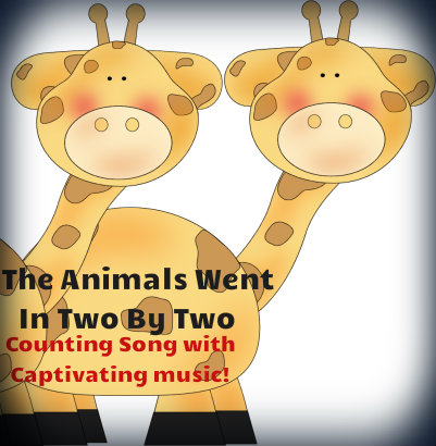 The Animals Went In Two By Two Song